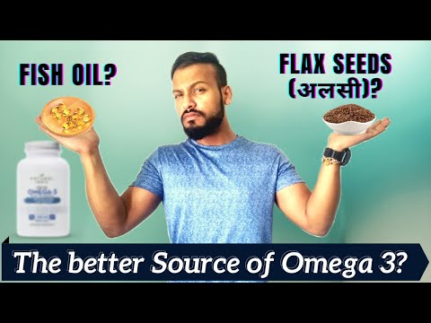 Fish Oil Vs Flax Seeds (अलसी )- Better Source of Omega 3? #Fishoil #flaxseeds #omega3