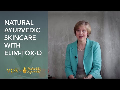 Natural Ayurvedic Skincare, Elim-Tox-O – vpk by Maharishi Ayurveda