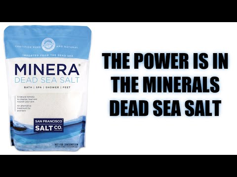 THE POWER IS IN THE MINERALS DEAD SEA SALT