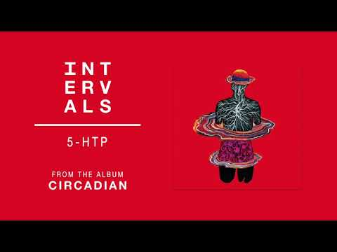 INTERVALS | 5-HTP (Official Audio) | NEW ALBUM NOVEMBER 13th 2020