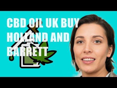 CBD Oil Uk Buy Holland and Barrett
