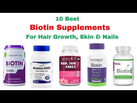 Top 10 Best Biotin Supplement for Hair Growth, Skin & Nails in India With Price I Biotin Products