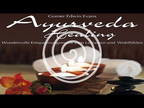 Ayurveda Healing: Wundervolle Entspannungsmusik zum Loslassen und Wohlfühlen (RELAXLOUNGE.TV)