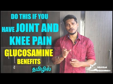 Joint Expert Glucosamine with Chondroitin Benefits | Reduce Inflamation | தமிழில்