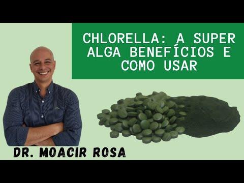 Chlorella: A Super Alga Benefícios e Como Usar  || Dr. Moacir Rosa