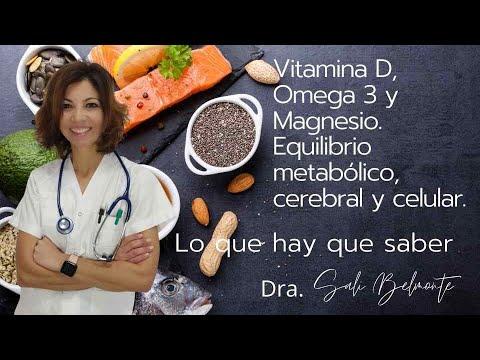 Vitamina D, Omega 3 y Magnesio  ¿ Para qué ?🟢 Nutrición y salud con la Doctora Sali Belmonte