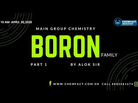 Lecture 8 Boron Family | Structure and properties of  Borax | Borax bead test | Alok Sir | Chemfact