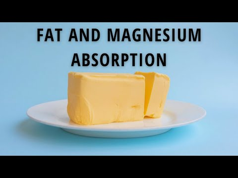 Fat and Magnesium Absorption