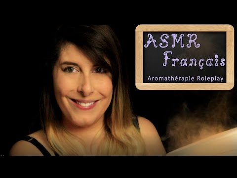 ♥ ASMR FRANÇAIS ♥ Aromathérapie Roleplay / French ASMR aromatherapy Roleplay