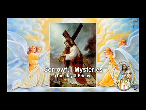 SORROWFUL MYSTERIES (TUESDAY & FRIDAY)