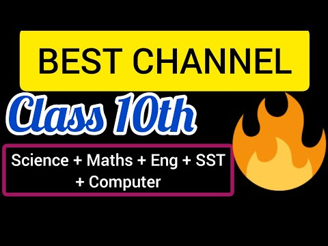 Best Channel For Class 10th || Science, SST, Maths , English , Computer & Hindi || 🔥