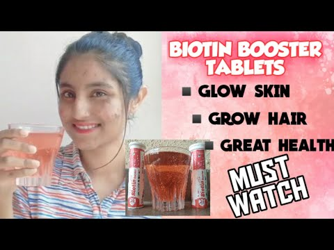 BIOTINE BOOSTER TABLETS | GLOW SKIN, GROW HAIR, GREAT HEALTH | HONEST REVIEW WITH COMPLETE DETAILS