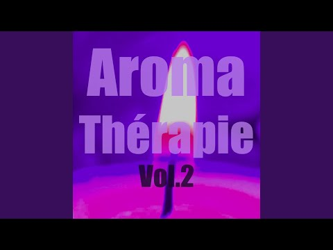 Aromatherapie (Vol. 2)