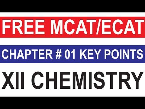 MCAT/ECAT 2021 I XII Chemistry Chapter 01 Key Points I Free Online MCAT/ECAT Classes