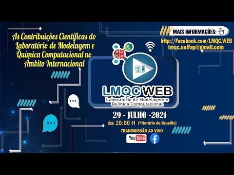 Documentário (Parte 5) – Contribuições Científicas do LMQC no Âmbito Internacional