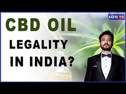 DNS :  CBD OIL : Is It Legal In India ? | क्या भारत में वैध है सी बी डी आयल ?