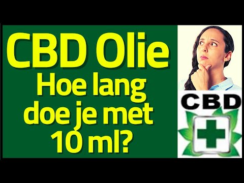Hoe lang doe je met 10 ml CBD olie?