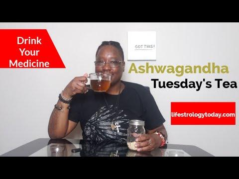 Tuesday's Tea: Ashwaghanda