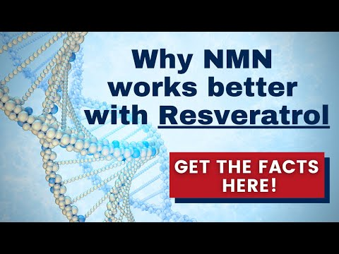Why NMN works better with Resveratrol? Get the facts here!